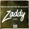 Zaddy (Remix) Relle BeyXThe Realigion