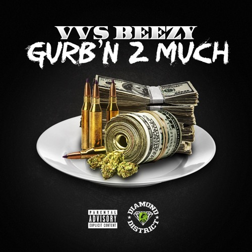 VVS BEEZY- TOO MUCH