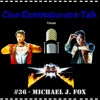Folge 36 - Michael J. Fox (Zurück in die Zukunft, Teen Wolf, The Frighteners ...)