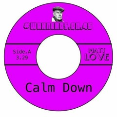 Calm Down #Waxnerds 002 Click Buy to Download