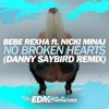 No Broken Hearts (Danny Saybird Remix)