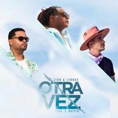 Zion & Lennox Ft J. Balvin - Otra Vez (DJ Franxu Edit)