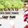 Sunno-By-Saim Khan ***EXLICIT***