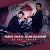 Murat Uyar Ft. Selim Gülgören - Hesap Sorar (BeatsHoundz & Rehel Remix)