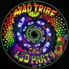 LSD Party (Meltdown) / Mad Tribe