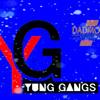 Yung Gangs ft Dj Radar(ohh my god)