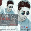 Pal Pal Dil Ke Paas (Unplugged)Armaan Malik | Cover - Faim Khan Official