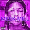Meek Mill - Blue Note (FYM Screwed)
