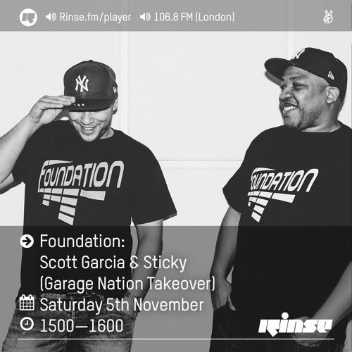 Rinse FM Podcast - Foundation (Scott Garcia & Sticky) - 5th November 2016
