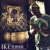 LaQuinn-Ike Turner Prod by Mr.White/Curtiss Jackson