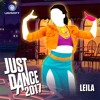 Leila By Cheb Salama | Just Dance 2017 (Soundtrack Clean Version)