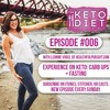 #006 Experience on Keto: Carb Ups + Fasting