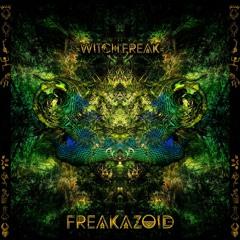 Witch Freak - Freakazoid Ep Preview