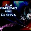 ALA BABURAO ( ELECTRO DANCE MIX) DJ SHIVA