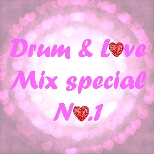Drum & L❤ve Mix Special #1