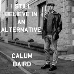 I Still Believe in an Alternative