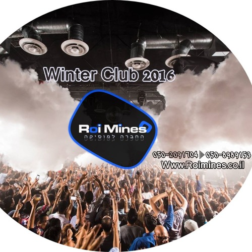 Dj Roi Mines -  Winter Club 2016