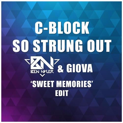 c block so strung out ben nyler giova 39 sweet memories. Black Bedroom Furniture Sets. Home Design Ideas