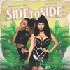 ARIANA GRANDE Feat. NICKI MINAJ - SIDE TO SIDE [REGGAE REMIX By DJ LéO FX]