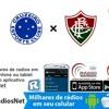 Cruzeiro 4 x 2 Fluminense - Radio Sonora FM 98,7