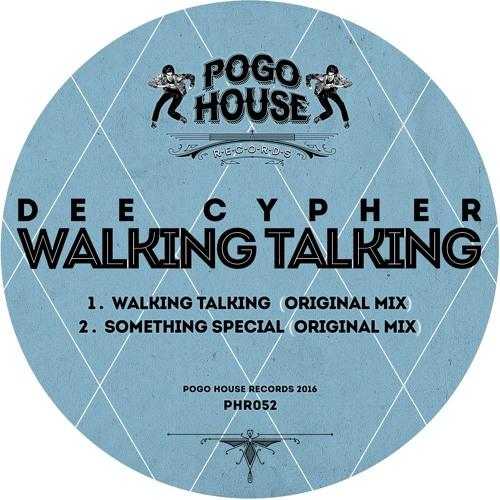DEE CYPHER - Walking Talking (Original Mix) PHR052 ll POGO HOUSE REC