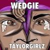 Dj Flex ~ Wedgie In My Booty Remix @iamtgz