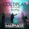 Coldplay - Viva La Vida (MARNAGE Bootleg) FREE DOWNLOAD