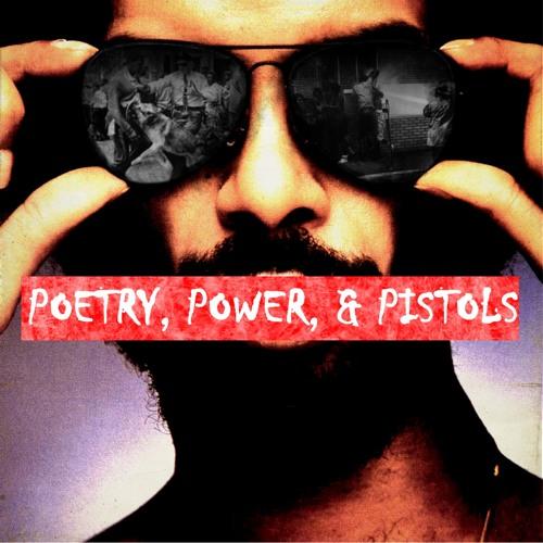 Poetry, Power, & Pistols EP