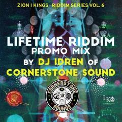 Zion I Kings - LIFETIME RIDDIM - Cornerstone Sound PROMO MIX