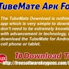 TubeMate Apk For Android App