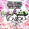 David Guetta Chris Willis And Cedric Gervais Would I Lie To You Rajobos Bootleg Mp3