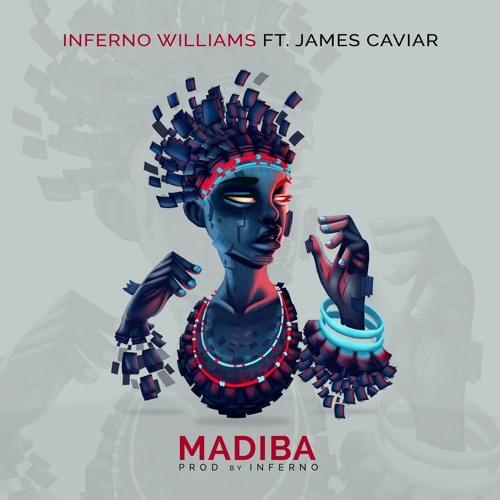 Madiba featuring James Caviar(Prod. By inferno Williams)