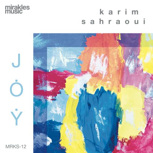 Karim Sahraoui - J.O.Y.