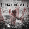 Brink Of War Feat. Traumatik, Diem & Tazie B