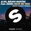 Alok , Bruno Martini Feat. Zeeba - Hear Me Now (Nick Gorn Remix)