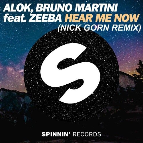 Baixar Alok , Bruno Martini Feat. Zeeba - Hear Me Now (Nick Gorn Remix)