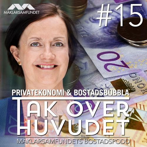 15. Privatekonomi & bostadsbubbla
