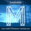 First Play: Danvers - Blind Method [Monologues]
