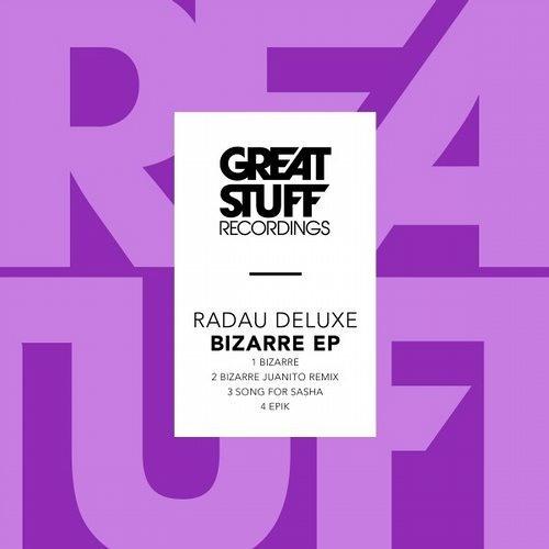 Radau Deluxe - Bizarre (Juanito Remix)