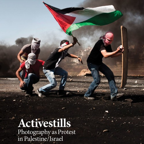 Activestills: Photography as solidarity