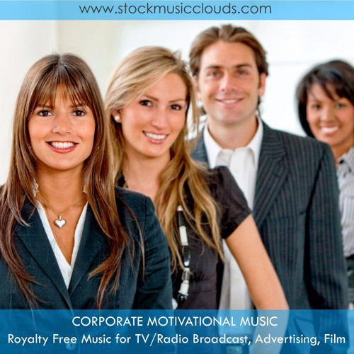Corporate Motivational & Business | Royalty Free Stock Commercial Background Music for Licensing