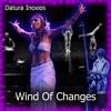 Datura Inoxios - Wind Of Changes