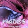M.A.D.E.S - Awakening