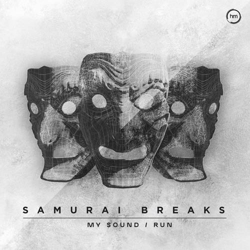Samurai Breaks - My Sound/Run - Halogen Music 013