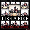 Poochie Loc Feat DJ Ay Bay Bay & Ratchet Life - Like A Bike DJ Superjam Remix