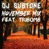 Dj Subtone- November Mix(Feat. TriBomb)