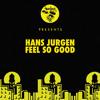 Hans Jergen Feel So Good Mp3