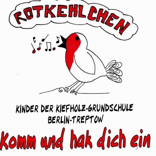 Komm und hak dich ein - Rotkehlchen + Kinder der Kiefholzschule