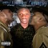 Drake - Still Here(Remix)