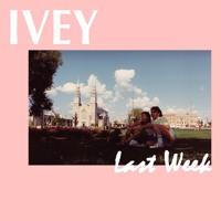 Ivey - Last Week